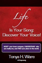 Book Cover: Life Is Your Song: Discover Your Voice